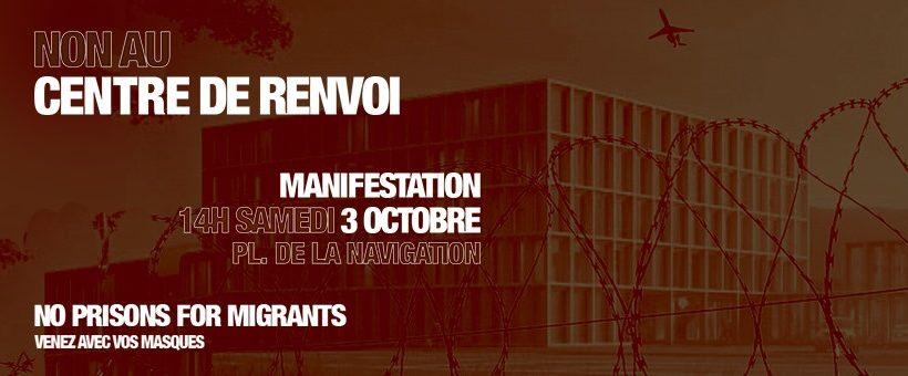 NON AU CENTRE FÉDÉRAL DE RENVOI : MANIFESTATION